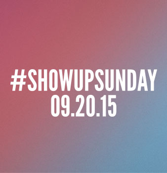 Invite a Friend to #showupsunday