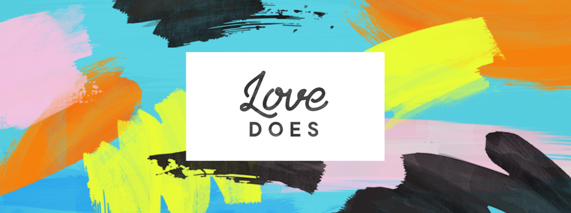 LoveDoes_1140x425_BigIdea2