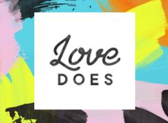 Love Does Big Idea Series